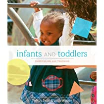 Infants and Toddlers: Curriculum and Teaching (Available Titles CourseMate)
