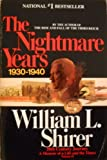 The Nightmare Years (Twentieth Century Journey, Vol 2) (v. 2) (0553341790) by William L. Shirer