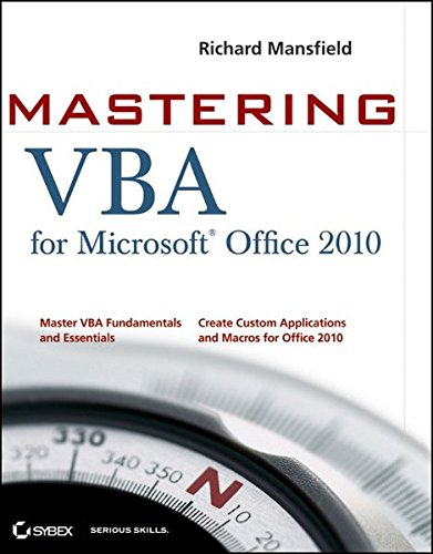Mastering VBA for Office 2010 (Vba Programming 2010 compare prices)