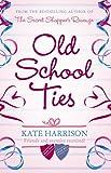 Kate Harrison Old School Ties