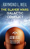 img - for The Slaver Wars: Galactic Conflict book / textbook / text book