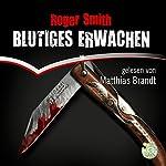 Blutiges Erwachen   Roger Smith