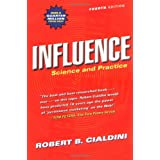 Influence: Science and Practice (4th Edition) ~ Robert B. Cialdini