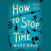 How to Stop Time | [Matt Haig]
