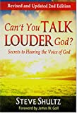 img - for Can't You Talk Louder God? Secrets to Hearing the Voice of God book / textbook / text book