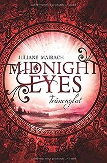 Midnight Eyes: Tränenglut