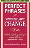 img - for Perfect Phrases for Communicating Change (Perfect Phrases) book / textbook / text book