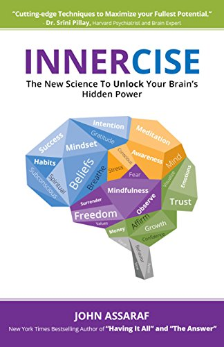 Innercise The New Science to Unlock Your Brains Hidden Power [Assaraf, John] (Tapa Blanda)
