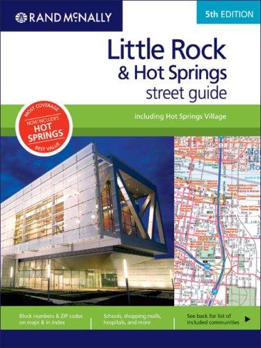 Rand McNally Little Rock & Hot Springs Street Guide