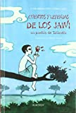 img - for Cuentos y leyendas de los jawi : un pueblo de Tailandia book / textbook / text book