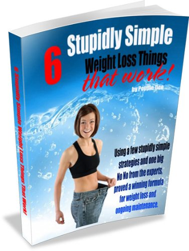 6 Stupidly Simple Weight Loss Things That Work! (Fat Attack Strategies for Thinner Bee's)