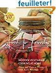 Food for Friends: Modern Vegetarian C...