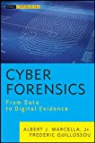 img - for Cyber Forensics: From Data to Digital Evidence book / textbook / text book