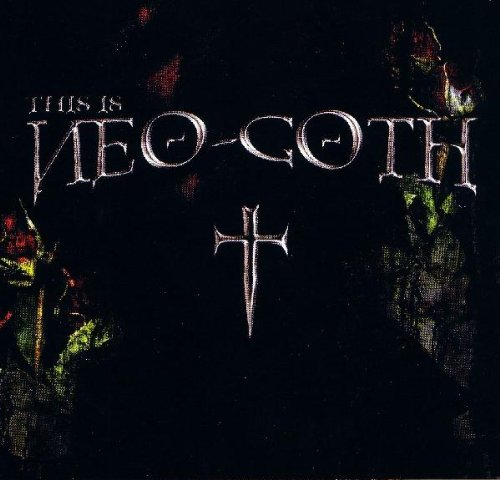 This Is Neo-Goth