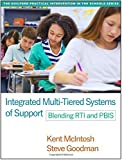 img - for Integrated Multi-Tiered Systems of Support: Blending RTI and PBIS (Guilford Practical Intervention in T) book / textbook / text book
