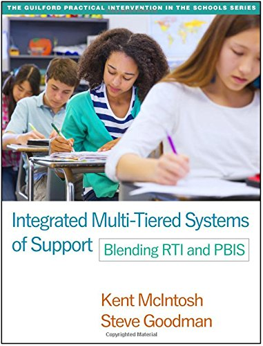 Integrated Multi-Tiered Systems of Support: Blending RTI and PBIS (Guilford Practical Intervention)
