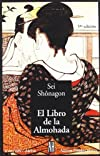 El libro de la almohada/ The Pillow Book of Sei Shonagon (Literatura/ Literature)