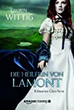img - for Die Heilerin von Lamont (Kilmartin-Glen-Serie) (German Edition) book / textbook / text book