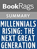 img - for Millennials Rising: The Next Great Generation by Strauss and Howe l Summary & Study Guide book / textbook / text book