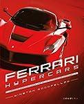 Ferrari, hypercars: L'histoire des vo...