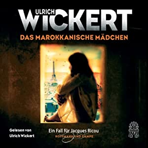 Das marokkanische Mädchen (Ein Fall für Jacques Ricou) Hörbuch