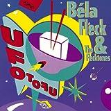 UFO Tofu ~ Bela Fleck & The...