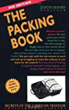 The Packing Book: Secrets of the Carry-on Traveler (Packing Book: Secrets of the Carry-On Traveler)