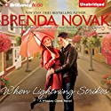 When Lightning Strikes: Whiskey Creek, Book 1 (       UNABRIDGED) by Brenda Novak Narrated by Amy Rubinate