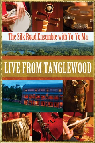 Tanglewood: The Silk Road Ensemble with Yo- Yo Ma