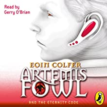 Artemis Fowl and the Eternity Code | Livre audio Auteur(s) : Eoin Colfer Narrateur(s) : Gerry O'Brien