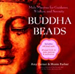 Buddha Beads: Mala Mantras for Guidan...