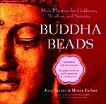 Buddha Beads: Mala Mantras for Guidan...