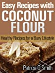 Easy Recipes with Coconut Flour - Hea...