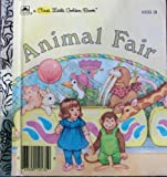 Animal fair (A First little golden book) (0307101789) by Wilburn, Kathy