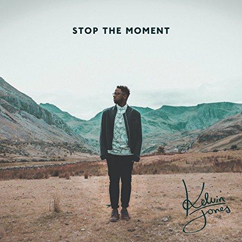 Kelvin Jones - Stop The Moment (Deluxe) - Zortam Music