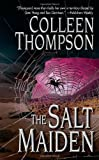 The Salt Maiden by Colleen Thompson