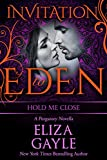 Hold Me Close: Invitation To Eden (Purgatory Club Book 6)