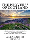 img - for The Proverbs of Scotland: With Explanatory and Illustrative Notes and a Glossary book / textbook / text book