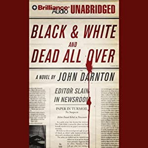 Black and White and Dead All Over Audiobook