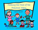 img - for Making the Most of the Preschool Years: 100 Activities to Encourage Independent Play book / textbook / text book