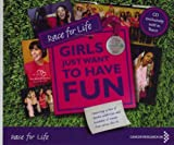 Various Artists Race for Life:Girls Just Want to Have Fun