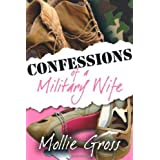 Confessions of a Military Wife ~ Mollie Gross