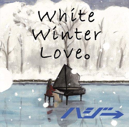 White Winter Love。(初回限定盤)(DVD付)