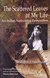 img - for The Scattered Leaves of My Life: An Indian Nationalist Remembers book / textbook / text book
