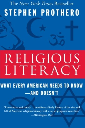 Religious Literacy: What Every American Needs to...