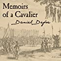 Memoirs of a Cavalier Audiobook by Daniel Defoe Narrated by Sean Criseden