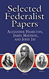 Image of Selected Federalist Papers (Dover Thrift Editions)