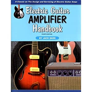 electric guitar amplifier handbook jack darr 9781882580484 books