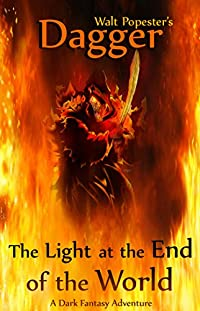 Dagger - The Light At The End Of The World - A Dark Fantasy Adventure: Ebook by Walt Popester ebook deal