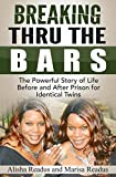 Breaking Thru The Bars (English Edition)